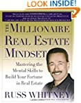 The Millionaire Real Estate Mindset:...