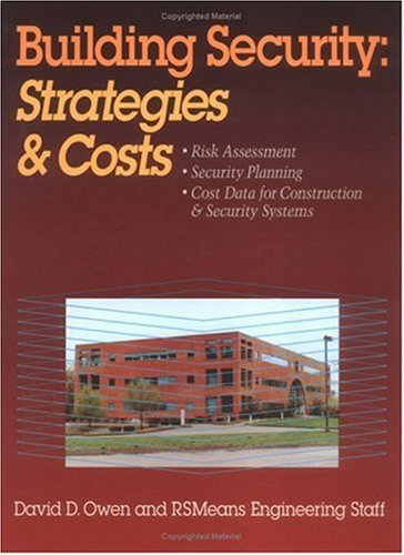 Building Security: Strategies and Costs - RSMeans - RS-67339 - ISBN: 0876296983 - ISBN-13: 9780876296981