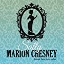 Sally: The Daring Debutantes, Book 7 (       UNABRIDGED) by Marion Chesney Narrated by Charlotte Anne Dore