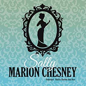 Sally: The Daring Debutantes, Book 7 | [Marion Chesney]