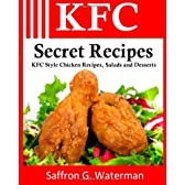 KFC Secret Recipes: KFC Style Chicken Recipes, Salads & Desserts