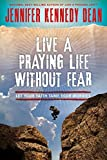 img - for Live a Praying Life  Without Fear: Let Faith Tame Your Worries book / textbook / text book