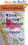 Ebook-Caching Schnitzeljagd am Computer