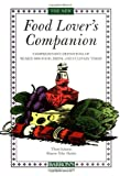 Food Lover's Companion, The (Barron's Cooking Guide) (0764112589) by Tyler Herbst, Sharon