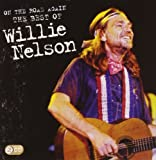 On the Road Again:the.. Willie Nelson