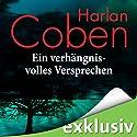 Ein verhängnisvolles Versprechen Hörbuch von Harlan Coben Gesprochen von: Detlef Bierstedt