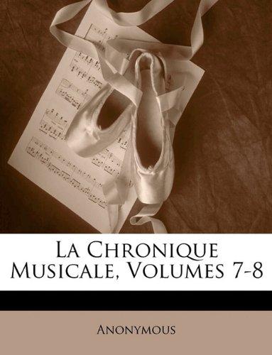 La Chronique Musicale, Volumes 7-8