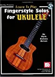 Mel-Bay-Learn-To-Play-Fingerstyle-Solos-for-Ukulele