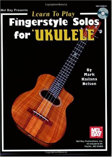 Mel Bay Learn To Play Fingerstyle Solos for Ukulele