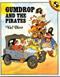 Gumdrop and the Pirates (Picture Puffin) (0140542612) by Biro, Val