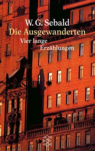 Die Ausgewanderten: Vier lange Erzählungen (German Edition)
