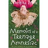 Memoirs of a Teenage Amnesiacby Gabrielle Zevin