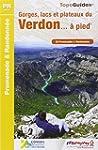 Gorges, lacs et plateaux du Verdon �...