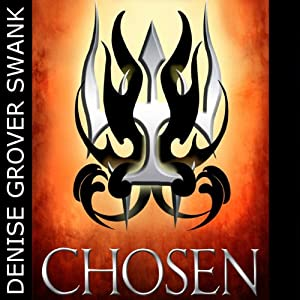 Chosen: The Chosen, Book 1 | [Denise Grover Swank]