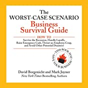 The Worst-Case Scenario Business Survival Guide | [David Borgenicht, Mark Joyner]