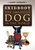 Skidboot The Smartest Dog In The World