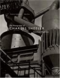 img - for The Photography of Charles Sheeler: American Modernist by Stebbins, Theodore E., Mora, Giles, Haas, Karen (2002) Hardcover book / textbook / text book