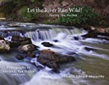 Let the River Run Wild!