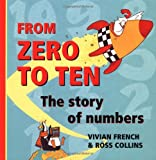From Zero to Ten: The Story of Numbers (0195219252) by French, Vivian