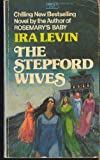 Stepford Wives -Op/67 (0440182948) by Levin, Ira