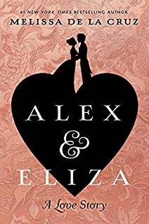 Book Cover: Alex and Eliza: A Love Story