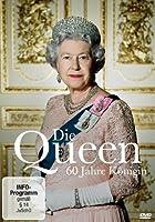 Die Queen - 60 Jahre K�nigin