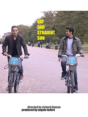 Gay Dad, Straight Son on Amazon Prime Instant Video UK