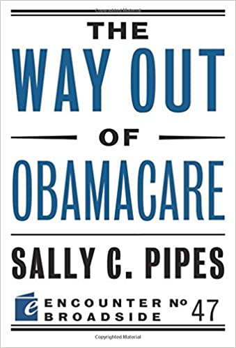 Pipes – The Way Out of ObamaCare