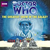 Doctor Who: The Greatest Show In The Galaxy (Dr Who)