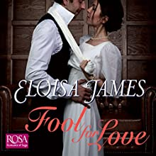 Fool for Love: Duchess Quartet, Book 2 Audiobook by Eloisa James Narrated by Justine Eyre
