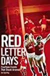 Red Letter Days: Fourteen Events That...