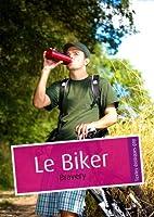 Le Biker (�rotique gay)