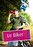 Le Biker (�rotique gay)