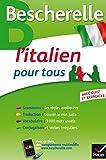 L'italien pour tous: Grammaire, Vocabulaire, Conjugaison...