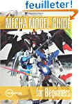Mecha Model Guide for Beginners