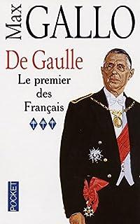 De Gaulle 03 : Le premier des Français