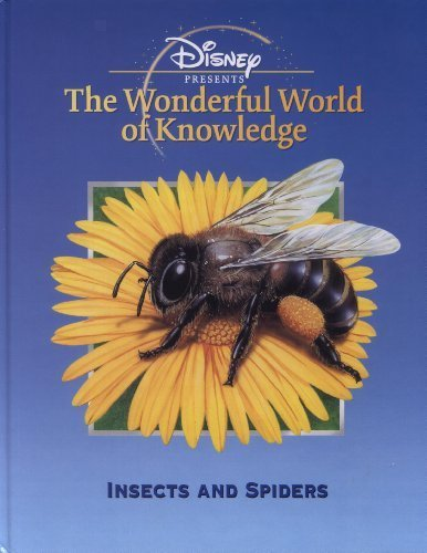 Insects and Spiders (Disney's Wonderful World of Knowledge), Ganeri, Anita