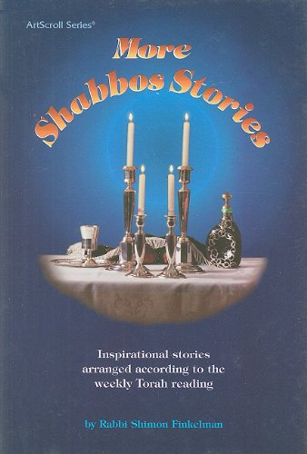More Shabbos Stories