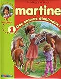 NOUVEAU RECUEIL MARTINE 5 HISTOIRES T.01 : DES AMOUREUX D'ANIMAUX