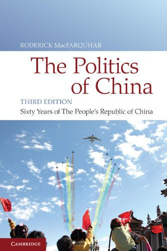 The Politics of China: Sixty Years of The People's Republic of China. 3rd Edition