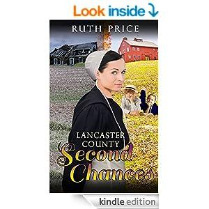 Lancaster County Second Chances (Lancaster County Second Chances (An Amish Of Lancaster County Saga) Book 1)