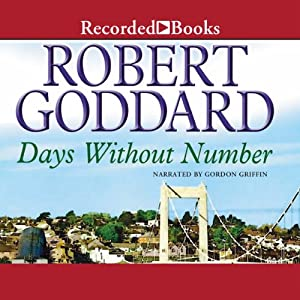 Days Without Number | [Robert Goddard]