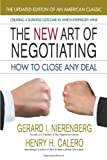 img - for The New Art of Negotiating, Updated Edition: How to Close Any Deal book / textbook / text book