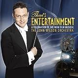 That's Entertainment John -Orchestra- Wilson