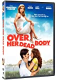 Over Her Dead Body [Import]