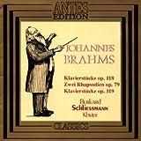 6 Piano Pcs. Op. 118/2 Rhapsodies/4 Piano Pieces