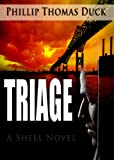 img - for Triage: A Thriller (Shell Series) book / textbook / text book