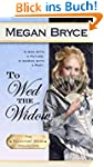 To Wed The Widow (The Reluctant Bride...