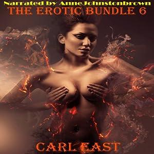 The Erotic Bundle 6 Audiobook