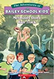 img - for Mermaids Don't Run Track (Bailey School Kids, No. 26) book / textbook / text book